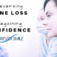 Reversing Your Bone Loss, Regaining Your Confidence
