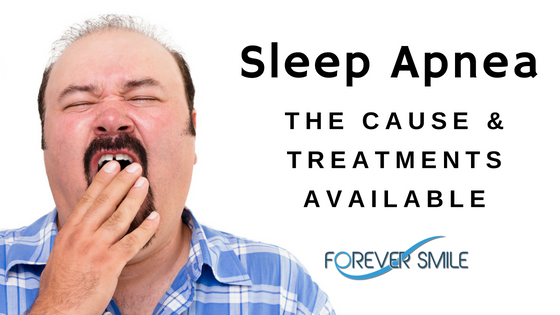 Sleep Apnea:  The Causes & Treatments Available